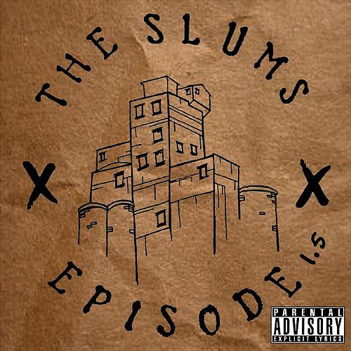Episode 1.5 de The Slums