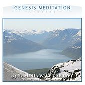 11.5 Hz Alpha Wave Therapy by Genesis Meditation Studios