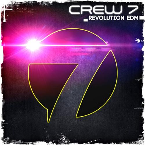 Revolution EDM by Crew 7