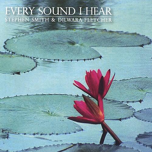 Every Sound I Hear by Stephen Smith