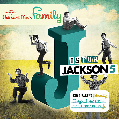 J is for Jackson 5 by The Jackson 5