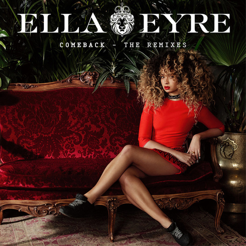 Comeback (The Remixes) by Ella Eyre