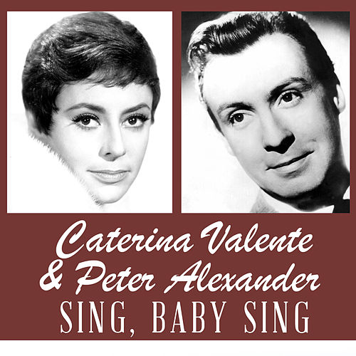 Sing, Baby sing von Peter Alexander