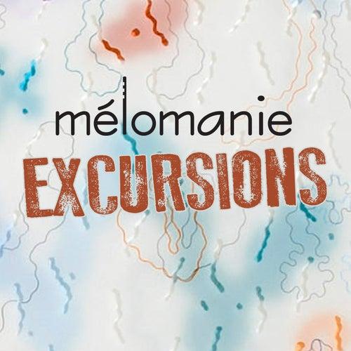 Excursions by Mélomanie