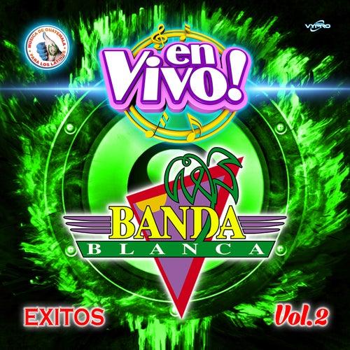 Exitos Vol. 2. Música de Guatemala para los Latinos (En Vivo) de Banda Blanca