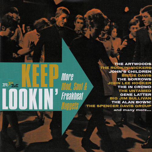 Keep Lookin' - More Mod, Soul & Freakbeat Nuggets de Various Artists