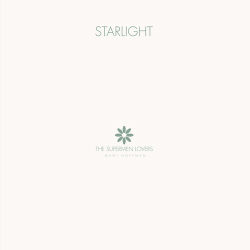 Starlight - EP by The Supermen Lovers