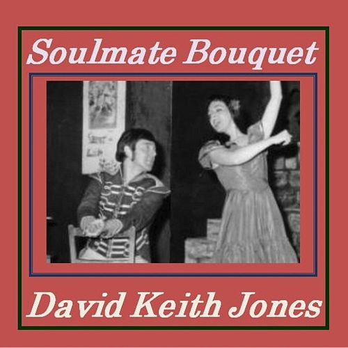 Soulmate Bouquet de David Keith Jones