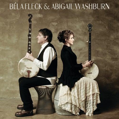 Béla Fleck & Abigail Washburn by Béla Fleck & Abigail Washburn