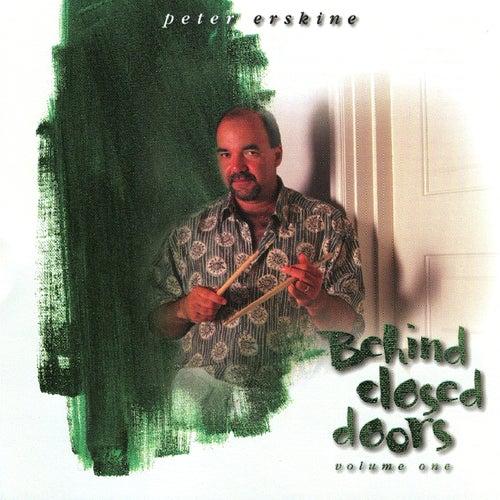 Behind Closed Doors de Peter Erskine