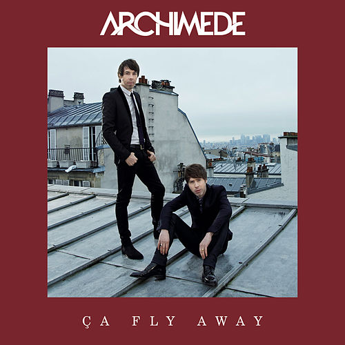 Ça fly away (Version remixée) de Archimède