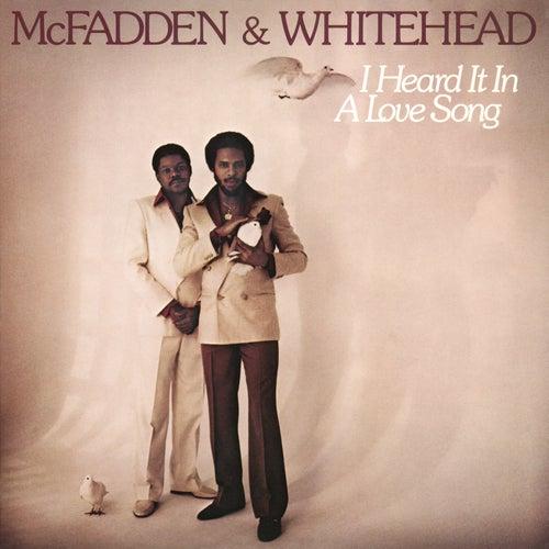 I Heard It in a Love Song de McFadden & Whitehead