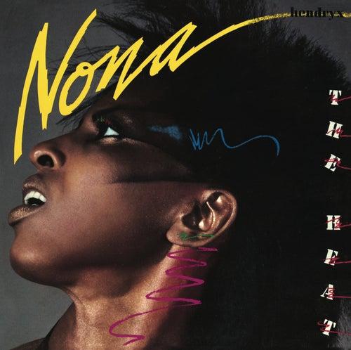 The Heat (Bonus Track Version) by Nona Hendryx