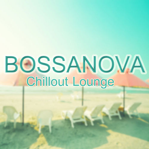 Bossa Chillout Lounge Hotel: Luxury Grooves Edition von Various Artists