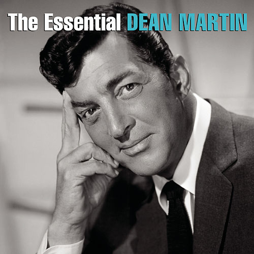 The Essential Dean Martin de Dean Martin