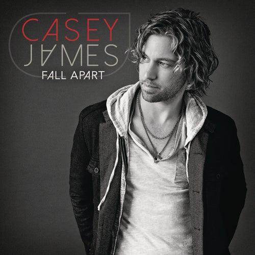 Fall Apart von Casey James