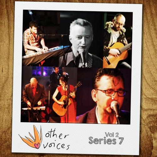Other Voices: Series 7, Vol. 2 (Live) de Various Artists