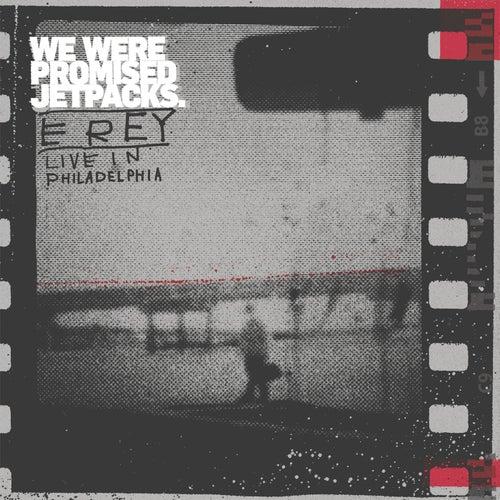 E Rey Live in Philadelphia by We Were Promised Jetpacks