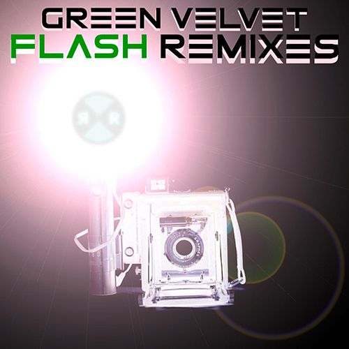 Flash (Remixes) von Green Velvet