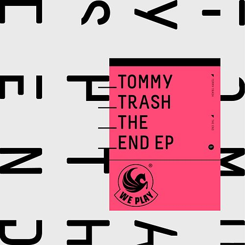 The End Ep von Tommy Trash