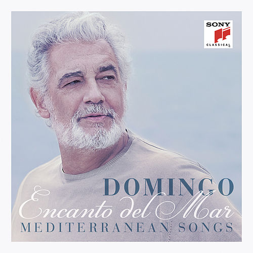Encanto del Mar - Mediterranean Songs de Placido Domingo