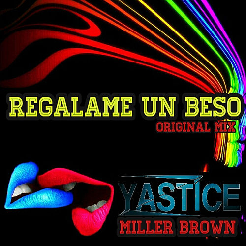 Regalame un Beso by Miller Brown