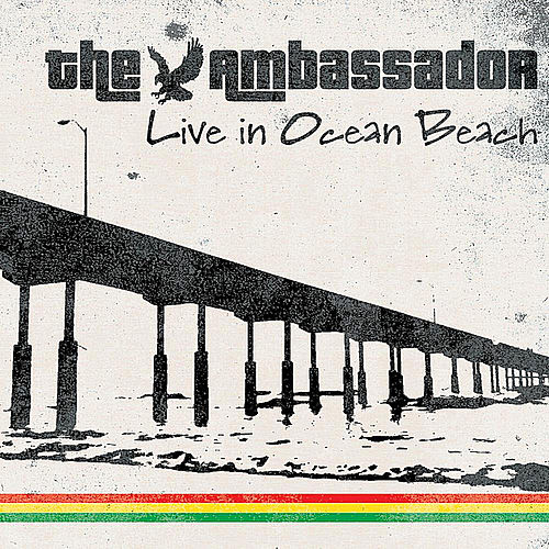 Live in Ocean Beach de The Ambassador