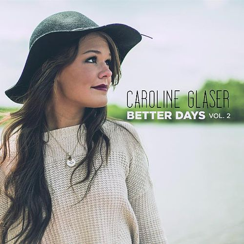 Better Days, Vol. 2 von Caroline Glaser