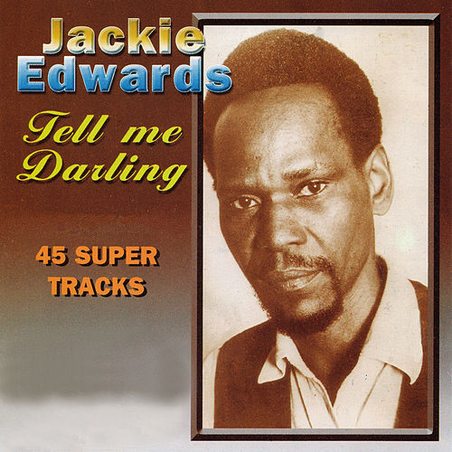 Tell Me Darling de Jackie Edwards