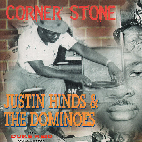 Corner Stone von Justin Hinds & The Dominoes