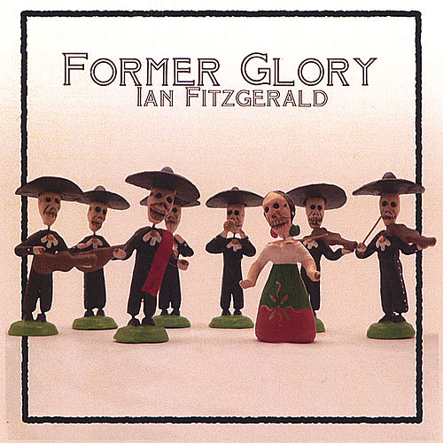 Former Glory by Ian Fitzgerald