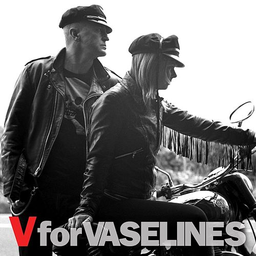 V For Vaselines by The Vaselines