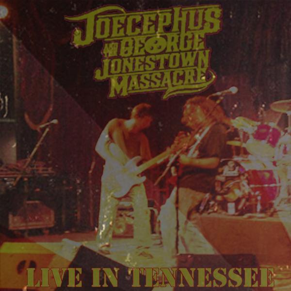 Live Bootleg, Vol  2 by Joecephus and the George Jonestown Massacre
