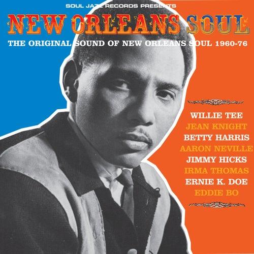 Soul Jazz Records Presents New Orleans Soul: The Original Sound Of New Orleans Soul 1960-76 de Various Artists