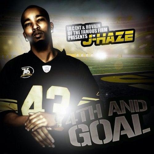 4th & Goal by J-Haze