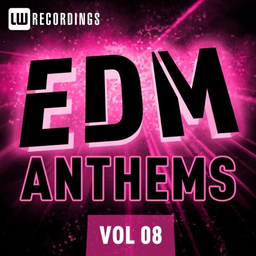 EDM Anthems Vol. 08 - EP de Various Artists