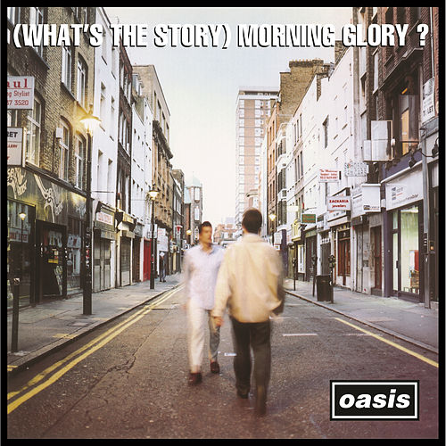 (What's the Story) Morning Glory? (Deluxe Edition Remastered) by Oasis