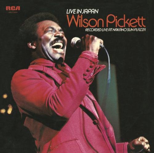 Live in Japan von Wilson Pickett