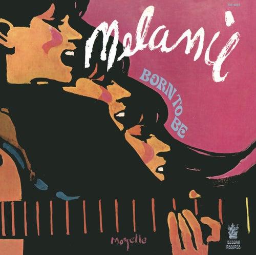 Born to Be de Melanie