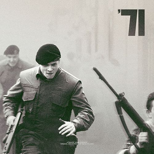 '71 (Original Soundtrack) de David Holmes