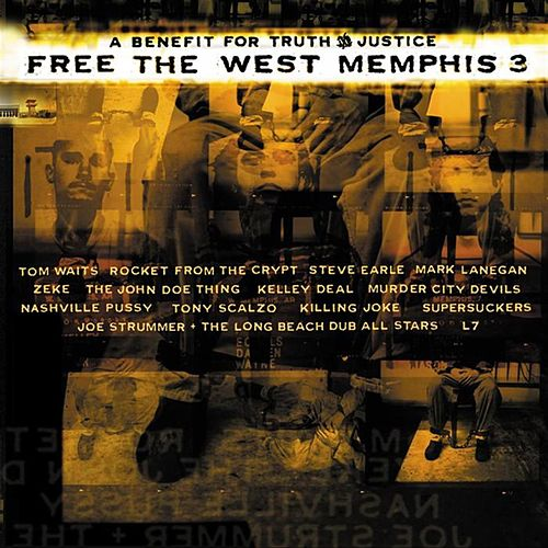 Free The West Memphis Three - With Supersuckers And Eddie Vedder, Steve Earle, Tom Waits, Killing Joke, More de Various Artists