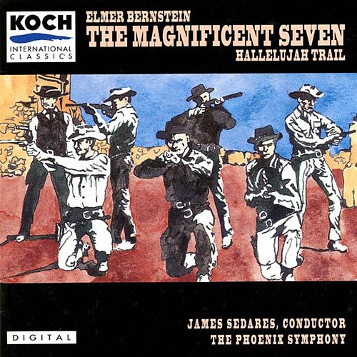 The Magnificent Seven von Elmer Bernstein