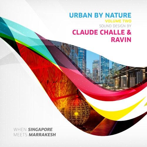 Urban by Nature, Vol. 2 - Sound Design by Claude Challe and Ravin von Various Artists