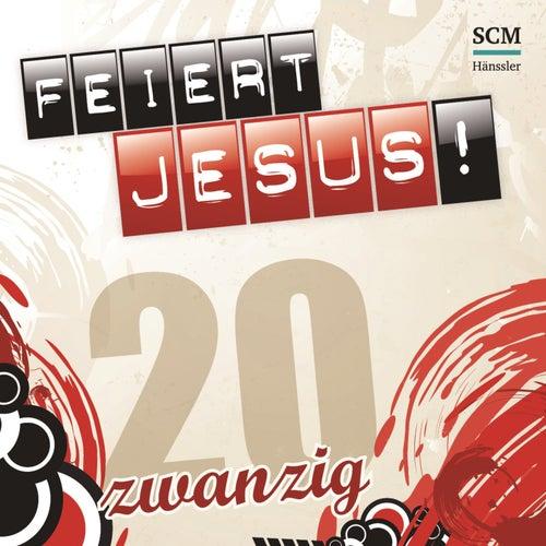 Feiert Jesus! 20 von Various Artists