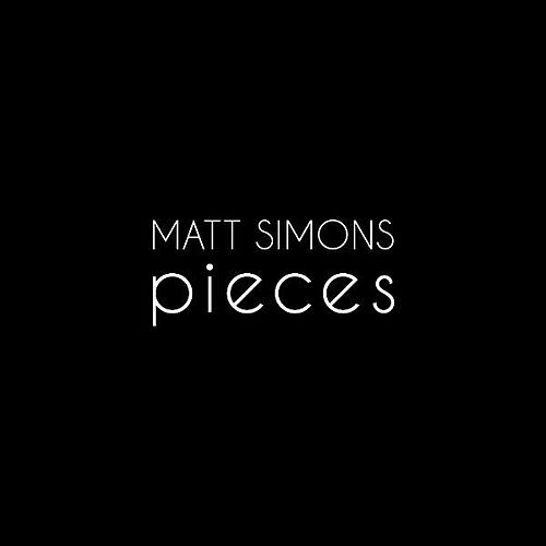 Pieces von Matt Simons