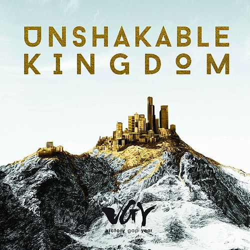 Unshakable Kingdom by Worship Academy