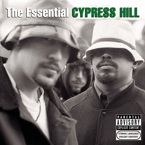 The Essential Cypress Hill von Cypress Hill