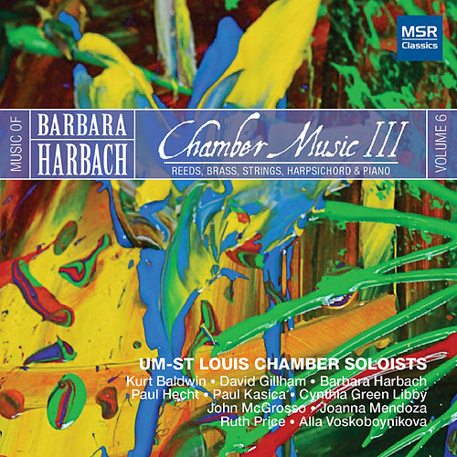 Harbach 6: Chamber Music III - Reeds, Brass, Strings, Harpsichord and Piano de Various Artists