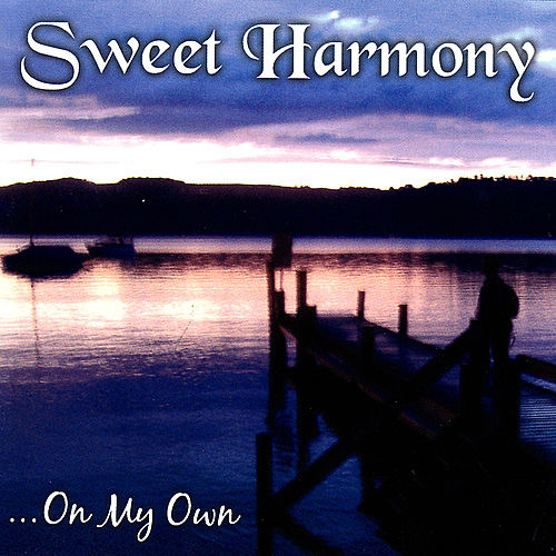 On My Own de Sweet Harmony