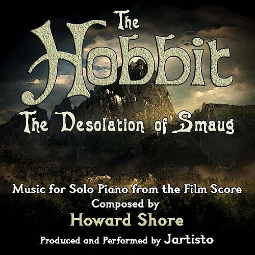 The Hobbit: The Desolation of Smaug (Music for Solo Piano from the Film Score) de Jartisto